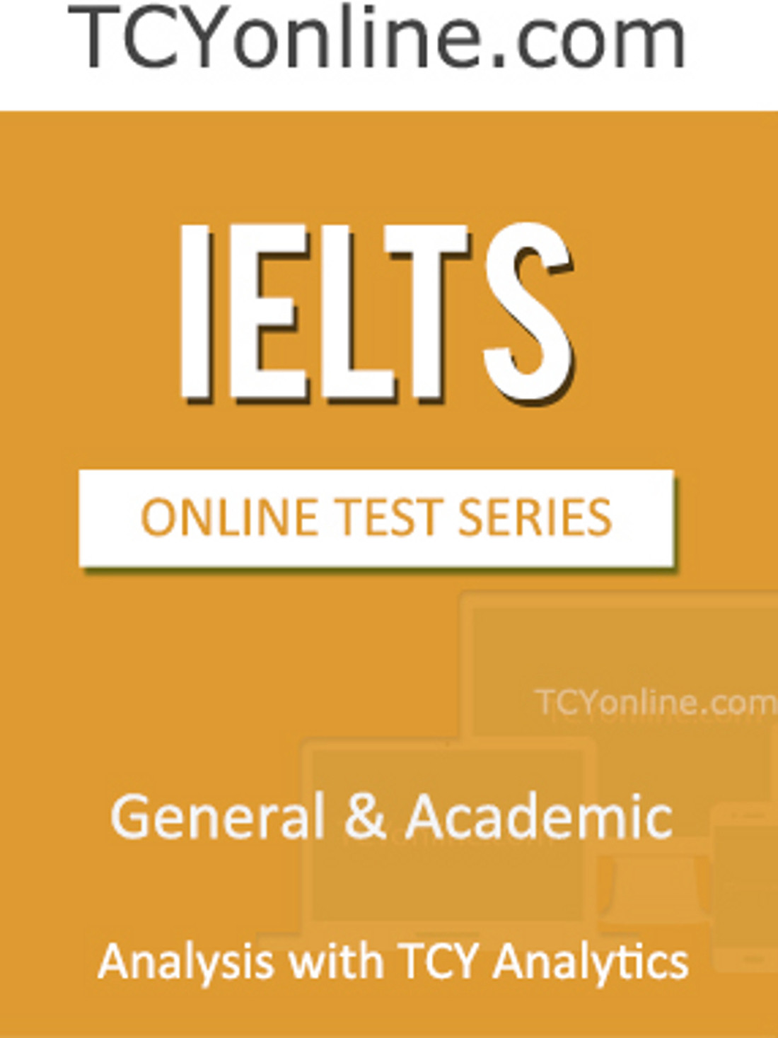 TCYonline IELTS - General & Academic Analysis with TCY Analytics (10 Months Pack) Online Test(Voucher)