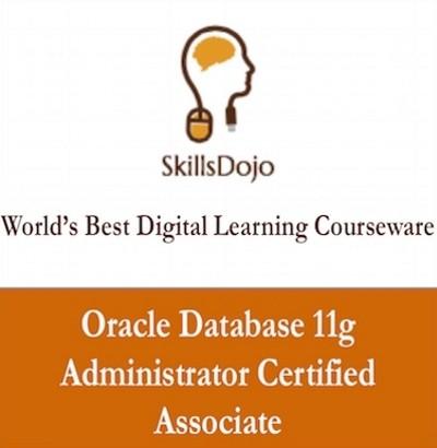 SkillsDojo Oracle Database 11g Administrator Certified Associate Certification Course(Voucher)
