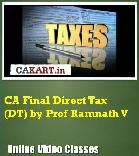 CAKART CA Final Direct Tax (DT) by Prof. Ramnath V Online Course(Voucher)