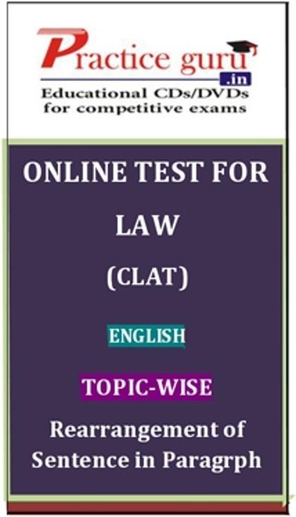 Practice Guru Law (CLAT) English Topic-wise Rearrangement of Sentence in Paragrph Online Test(Voucher)
