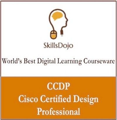 SkillsDojo CCDP - Cisco Certified Design Professional Certification Course(Voucher)
