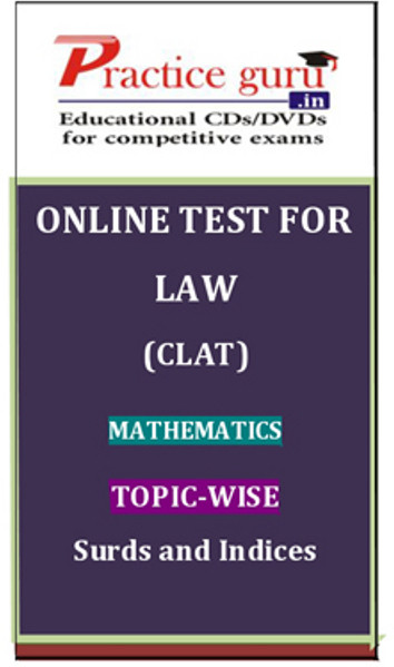Practice Guru Law (CLAT) Mathematics Topic-wise Surds and Indices Online Test(Voucher)