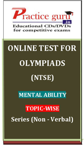 Practice Guru Olympiads (NTSE) Mental Ability Topic-wise Series (Non - Verbal) Online Test(Voucher)
