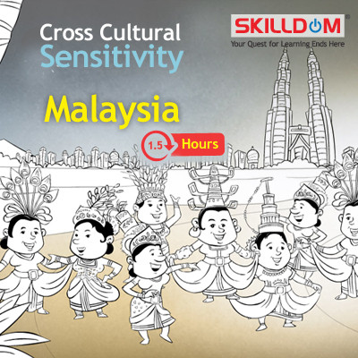 SKILLDOM Cross Cultural Sensitivity - Malaysia Certification Course(User ID-Password)
