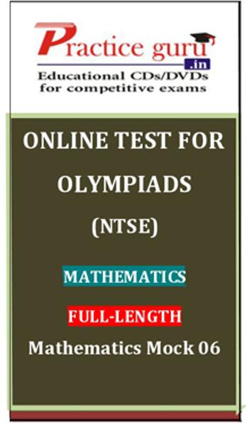 Practice Guru Olympiads (NTSE) Mathematics Full - Length Mathematics Mock 06 Online Test(Voucher)