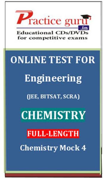 Practice Guru Engineering (JEE, BITSAT, SCRA) Full-length - Chemistry Mock 4 Online Test(Voucher)
