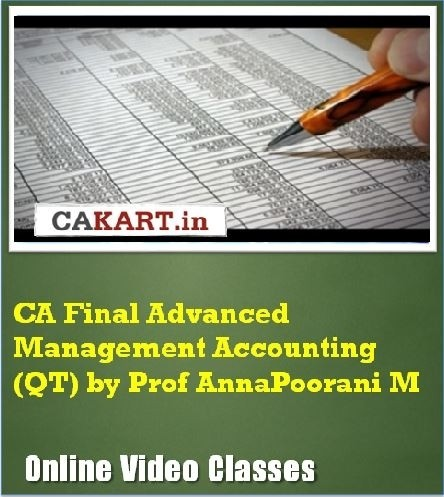 CAKART CA Final Advanced Management Accounting (QT) by Prof. AnnaPoorani M Online Course(Voucher)