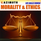 Azimuth Life Skills Course - Morality & ...
