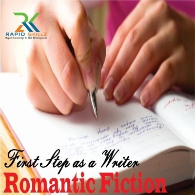 Rapidskillz First Steps as a Writer: Romantic Fiction Certification Course(User ID-Password)