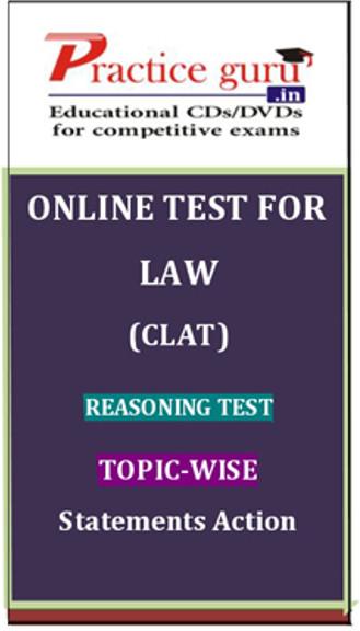 Practice Guru Law (CLAT) Reasoning Test Topic-wise Statements Action Online Test(Voucher)