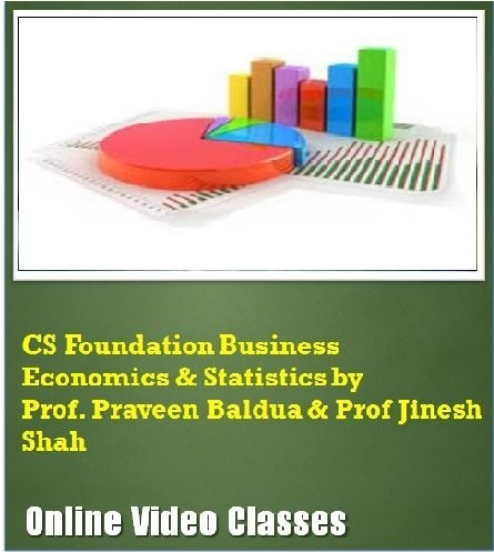 CAKART CS Foundation Business Economics & Statistics by Prof. Praveen Baldua & Prof. Jinesh Shah Online Course(Voucher)