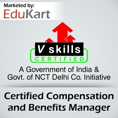 Vskills Certified Compensation and Benefits Manager Certification Course(Voucher)