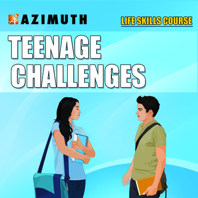 Azimuth Life Skills Course - Teenage Challenges Online Course(Voucher)