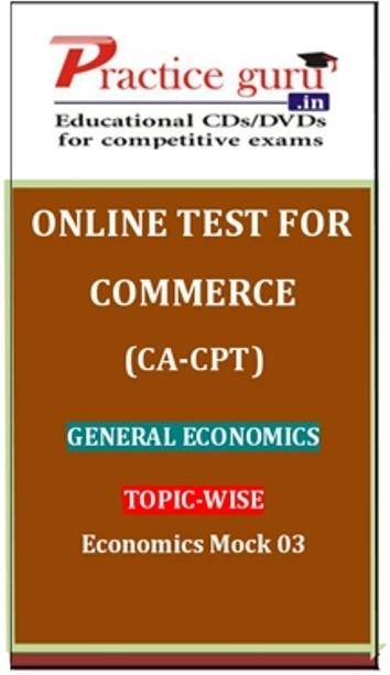 Practice Guru Commerce (CA - CPT) General Economics Topic-wise Economics Mock 03 Online Test(Voucher)