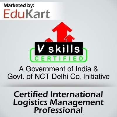 Vskills Certified International Logistics Management Professional Certification Course(Voucher)