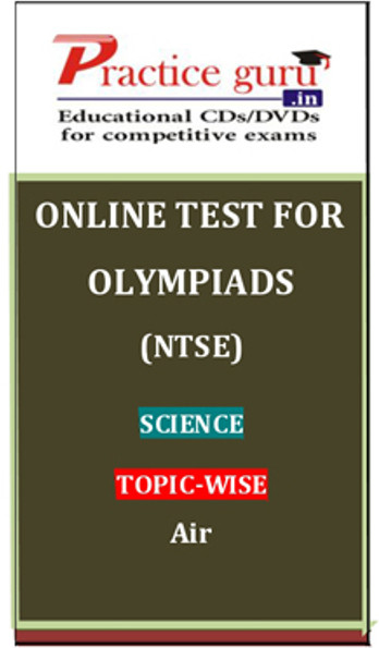 Practice Guru Olympiads (NTSE) Science Topic-wise Air Online Test(Voucher)