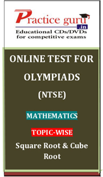 Practice Guru Olympiads (NTSE) Mathematics Topic-wise Simple Square Root & Cube Root Online Test(Voucher)