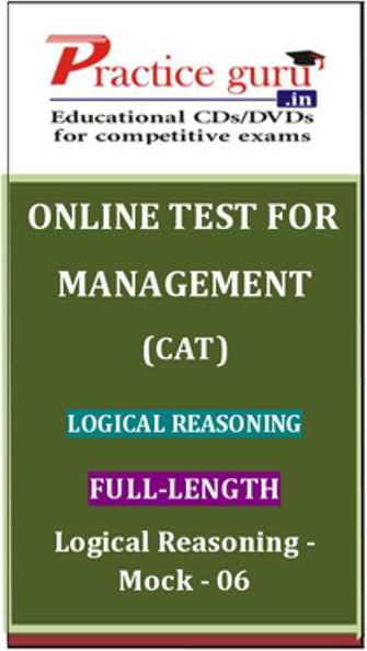 Practice Guru Management (CAT) Full-length - Logical Reasoning - Mock - 06 Online Test(Voucher)