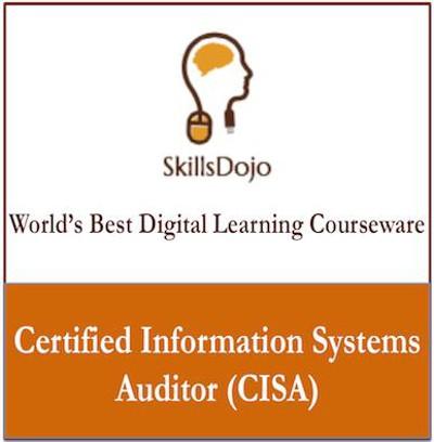 SkillsDojo Certified Information Systems Auditor (CISA) Certification Course(Voucher)