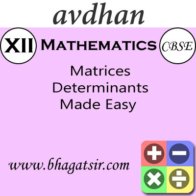Avdhan CBSE - Mathematics Matrices Determinants Made Easy (Class 12) School Course Material(Voucher)