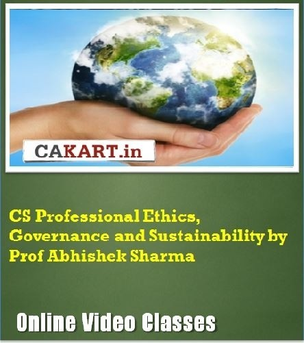 CAKART CS Professional Ethics, Governance and Sustainability by Prof. Abhishek Sharma Online Course(Voucher)