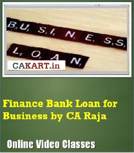 CAKART Finance Bank Loan for Business by CA Raja Online Course(Voucher)