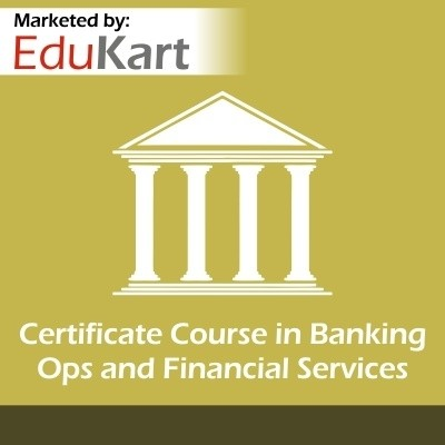 EduKart Certificate Course in Banking Ops and Financial Services Certification Course(Voucher)