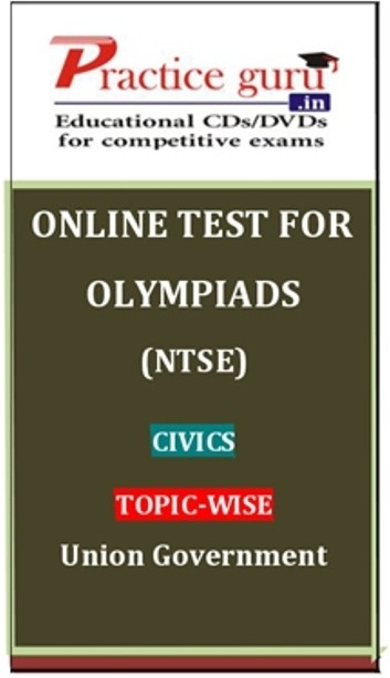 Practice Guru Olympiads (NTSE) Civics Topic-wise - Union Government Online Test(Voucher)