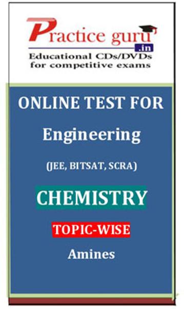 Practice Guru Engineering (JEE, BITSAT, SCRA) Chemistry Topic-wise - Amines Online Test(Voucher)
