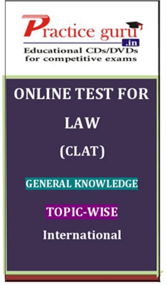 Practice Guru Law (CLAT) General Knowledge Topic-wise International Online Test(Voucher)