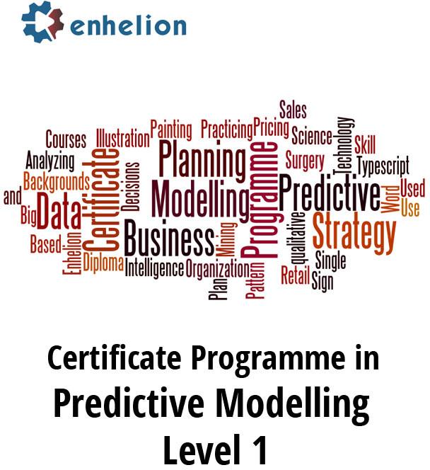 Enhelion Certificate Programme in Predictive Modelling - Level 1 Certification Course(Voucher)