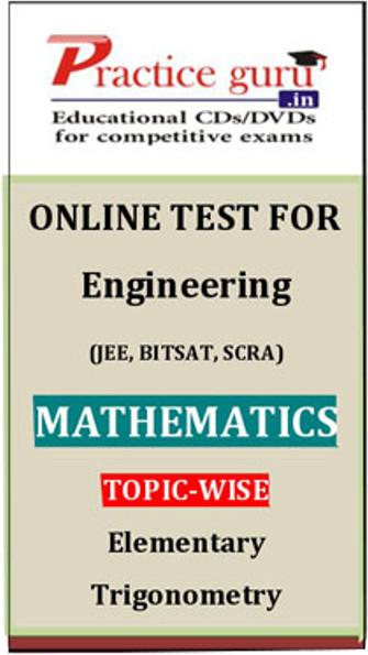 Practice Guru Engineering (JEE, BITSAT, SCRA) Mathematics Topic-wise - Elementary Trigonometry Online Test(Voucher)