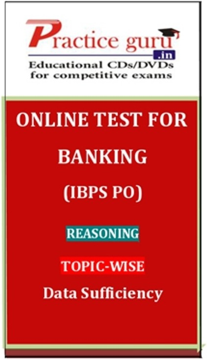 Practice Guru Banking (IBPS PO) Reasoning Topic-wise Data Sufficiency Online Test(Voucher)
