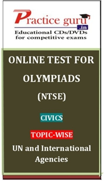 Practice Guru Olympiads (NTSE) Civics Topic-wise - UN and International Agencies Online Test(Voucher)