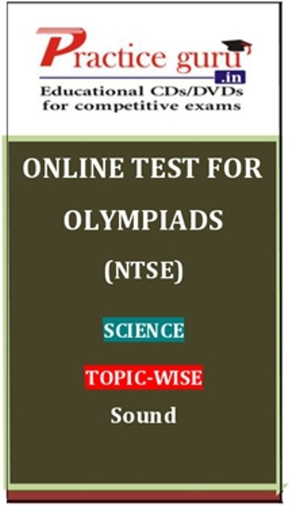 Practice Guru Olympiads (NTSE) Science Topic-wise Sound Online Test(Voucher)