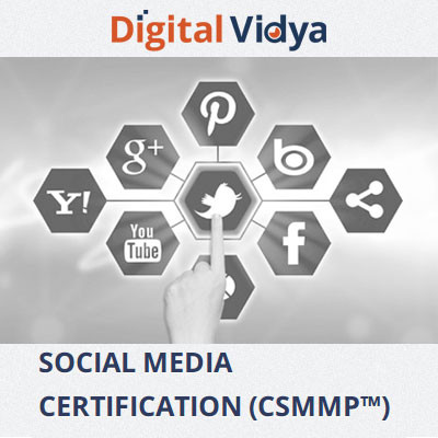 Digital Vidya Social Media Certification (CSMMP) Certification Course(Voucher)