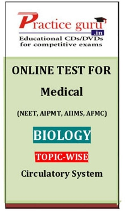 Practice Guru Medical Biology Topic-wise (Circulatory System) Online Test(Voucher)