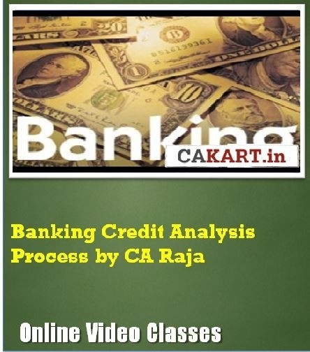 CAKART Banking Credit Analysis Process by CA Raja Online Course(Voucher)