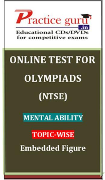 Practice Guru Olympiads (NTSE) Mental Ability Topic-wise Embedded Figure Online Test(Voucher)