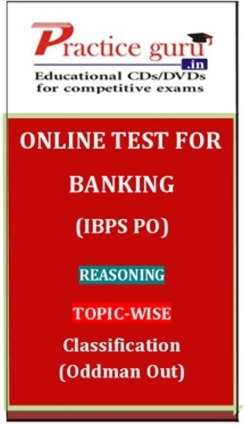 Practice Guru Banking (IBPS PO) Reasoning Topic-wise Classification (Oddman Out) Online Test(Voucher)