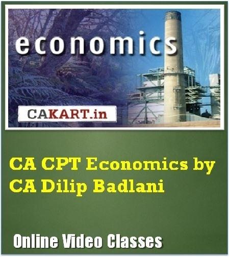 CAKART CA CPT Economics by CA Dilip Badlani Online Course(Voucher)