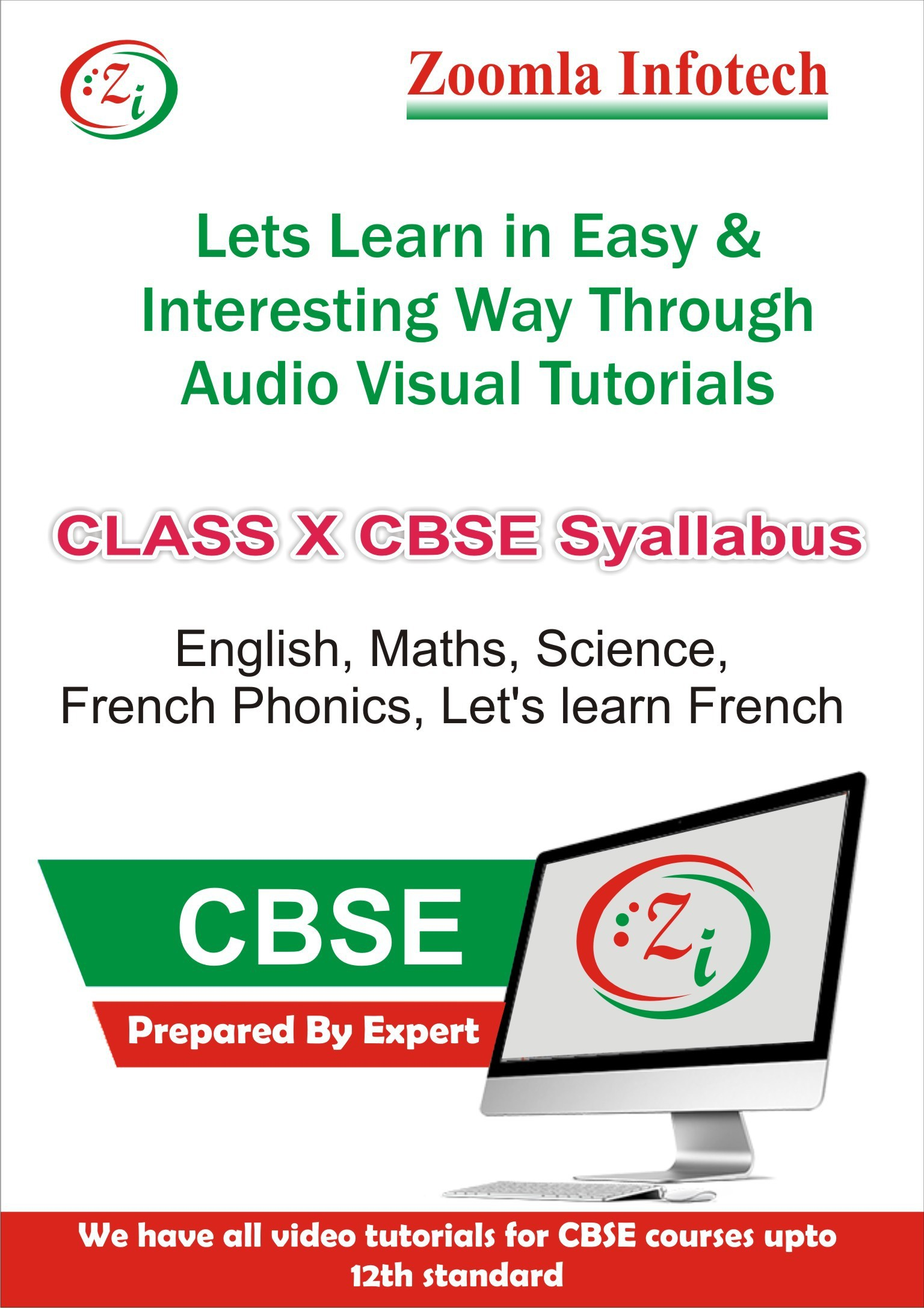 Zoomla Infotech Class 10 CBSE English, Maths, Science, French Phonics, Lets Learn French Video Tutorials(DVD)