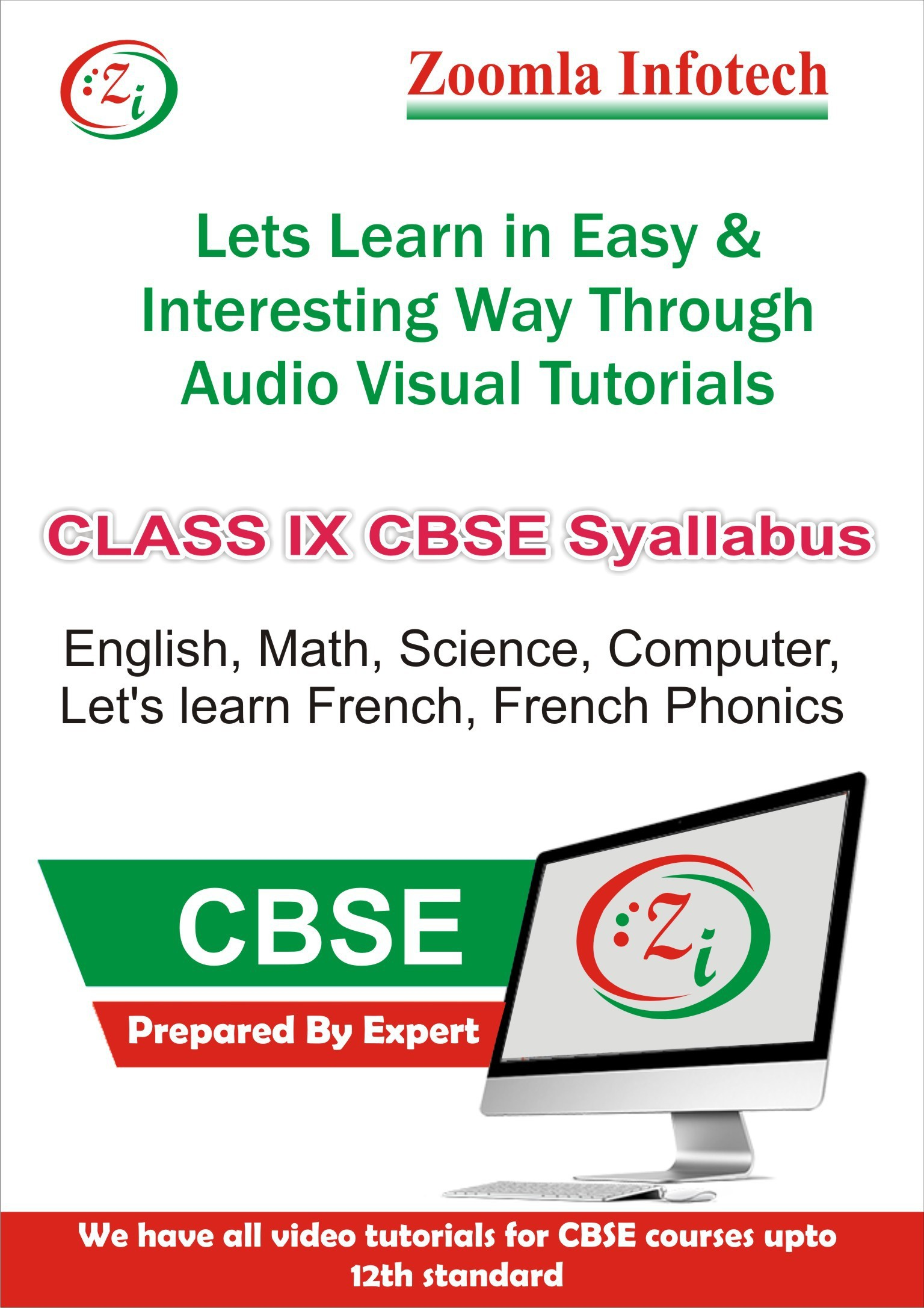 Zoomla Infotech Class 9 CBSE English, Maths, Science, Computer, French Phonics, Lets Learn French Video Tutorials(DVD)