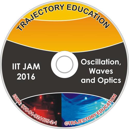 Trajectory Education Oscillation, Waves And Optics (Iit Jam Physics 2016)(DVD)