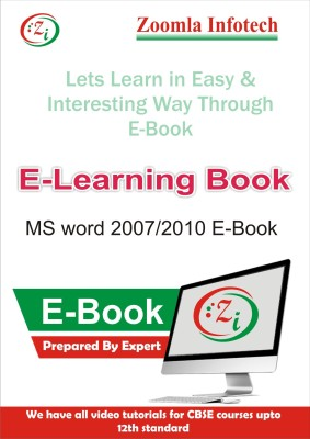 Zoomla Infotech MS Word 2007/2010 E Learning through E-Book detailed Contents by Zoomla Infotech