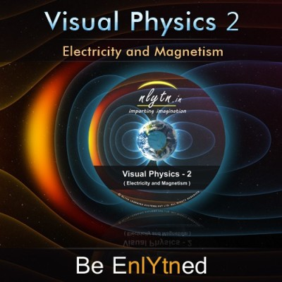 Nlytn Visual Physics II for IIT JEE - Advanced Animated Video Course - Covers JEE Electricity & Magnetism syllabus of Std XII - (3 Months Activation)