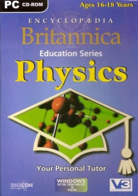 Britannica ENCYCLOPEDIA BRITANNICA PHYSICS (Ages 16-18)