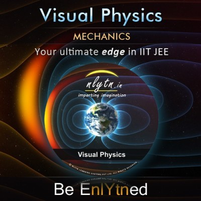 Nlytn Visual Physics - Mechanics for IIT JEE - Advanced Animated Video Course - Covers complete Mechanics syllabus of Std XI - (3 Months Activation)
