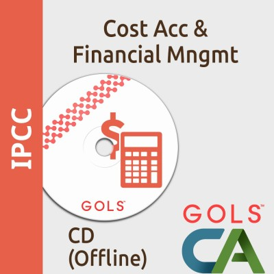 GOLSOnlineCoaching CA IPCC Cost Accounting And Financial Management Offline