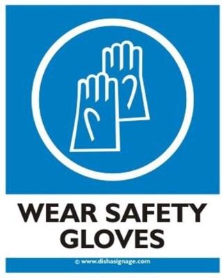 dishasignage Wear-Safety-Gloves Emergency Sign